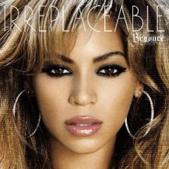 Beyoncé - Irreplaceable